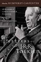 The Letters of J.R.R. Tolkien