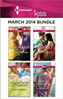 Harlequin KISS March 2014 Bundle: Waking Up Pregnant\Holiday with a Stranger\The Plus-One Agreement\For His Eyes Only