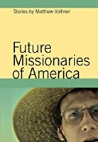 Future Missionaries of America