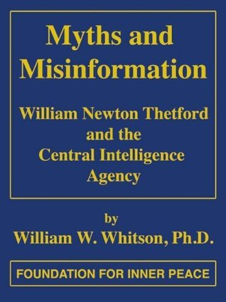 Myths and Misinformation  by  William W. Whitson