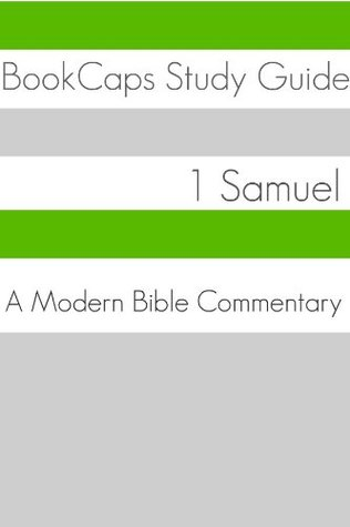 1 Samuel: A Modern Bible Commentary  by  BookCaps