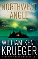 Northwest Angle (Cork O'Connor Mystery Series)