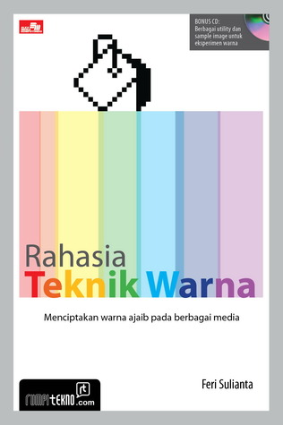 Rahasia Teknik Warna + CD  by  Feri Sulianta