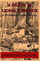 A Death in Lionel's Woods
