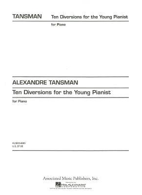 Ten Diversions for the Young Pianist  by  Alexandre Tansman