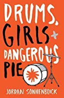 drums girls dangerous pie literary analysis In the book 'drums, girls and dangerous pie,' the main character learns to categorized as young adult literature and street summary and analysis 5:51.