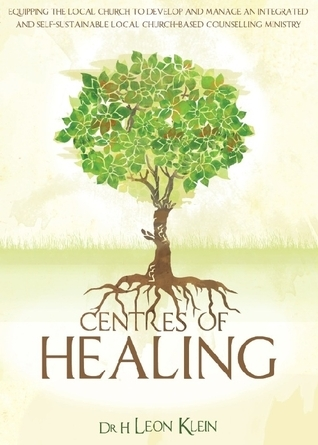 Centres Of Healing  by  H. Leon Klein