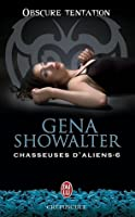 Obscure tentation (Chasseuses d'aliens, #6)