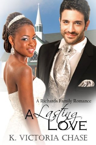 A Lasting Love  by  K. Victoria Chase