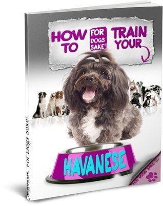Training Your Havanese Dog - House Training - Barking - Leash - Nipping Jenny Millbrook