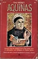 The Pocket Aquinas: Selections from the Writings of St. Thomas