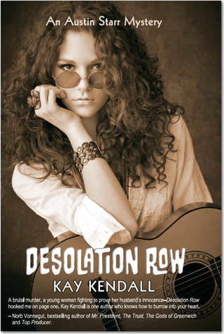 Desolation Row: An Austin Starr Mystery  by  Kay Kendall