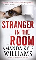 Stranger in the Room: A Novel
