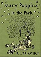 Mary Poppins in the Park (Mary Poppins, #4)