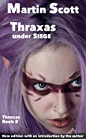 Thraxas Under Siege