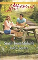 Small-Town Midwife (Love Inspired)