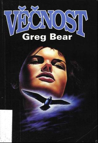 Věčnost (The Way, #2) Greg Bear