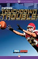 Touchdown Trouble (All-Star Sports Stories)