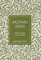Mustard Seeds: Daily Thoughts to Grow With