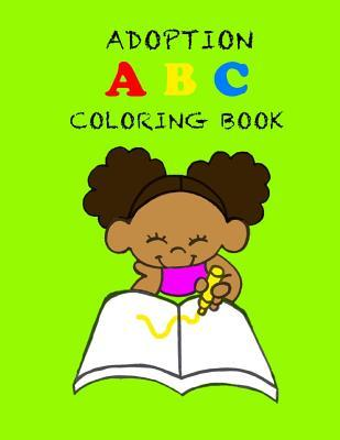 Adoption ABC Coloring Book  by  Pamela Andrews