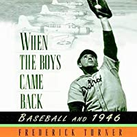 When the Boys Came Back: Baseball and 1946