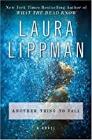 Another Thing to Fall (Tess Monaghan #10)