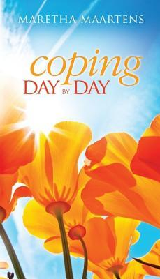 Coping Day  by  Day by Maretha Maartens