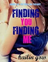 Finding YOU Finding ME (You & Me Trilogy Book 2)