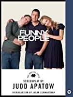 Funny People: The Shooting Script (Newmarket Shooting Script)