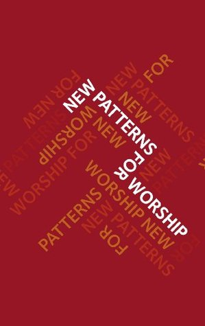 New Patterns for Worship  by  Common Worship