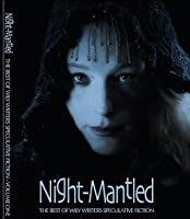 Night-Mantled Best of Wily Writers