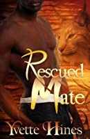 Rescued Mate (Timberon Cats, #3)