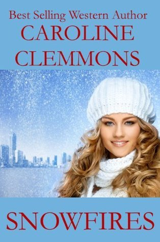 Snowfires Caroline Clemmons