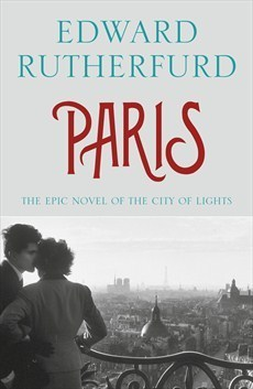 Paris: The Epic Novel of the City of Lights  by  Edward Rutherfurd