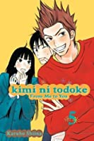Kimi ni Todoke: From Me to You, Vol. 5