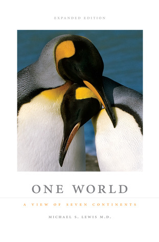 One World: A View of Seven Continents  by  Michael S. Lewis