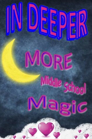 More Middle School Magic  by  Melanie Marks