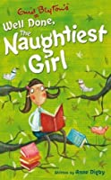 Well Done The Naughtiest Girl (Naughtiest Girl, #8)