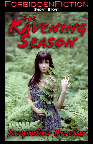 The Ravening Season  by  Jacqueline Brocker