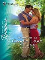 Rescue At Cradle Lake (Silhouette Romance)