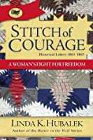 Stitch of Courage: A Woman's Fight for Freedom (Trail of Thread Series)