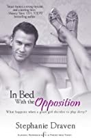 In Bed with the Opposition (Entangled Indulgence)