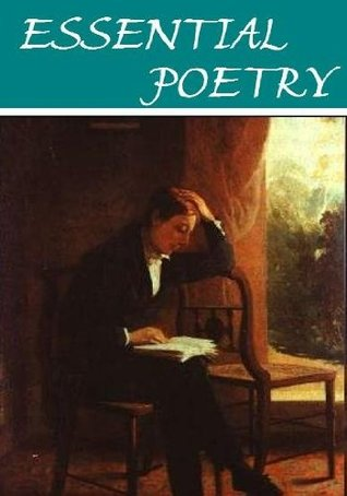 The Essential Poetry Anthology (21 books) [Illustrated]  by  William Wordsworth