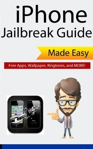 iPhone 3GS, 4, 4S - iPod Touch, iPad, iPad 2 Jailbreak Guide - Legal in the U.S.  by  James Stanton