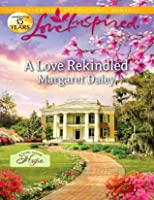 A Love Rekindled (Mills & Boon Love Inspired) (A Town Called Hope - Book 2)