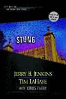 Stung: 5 (Left Behind: The Young Trib Force)