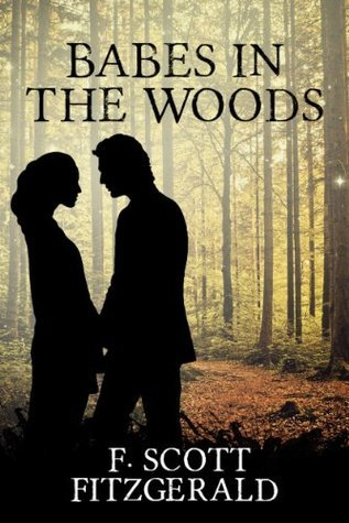 Babes in the Woods  by  F. Scott Fitzgerald