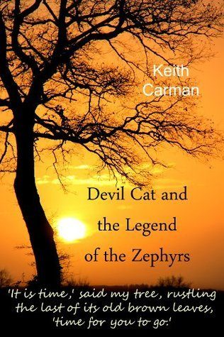 Devil Cat and The Legend of the Zephyrs  by  Keith Carman