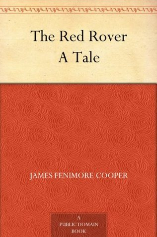 The Red Rover A Tale  by  James Fenimore Cooper