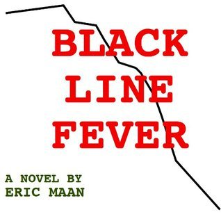 Black Line Fever  by  Eric Maan